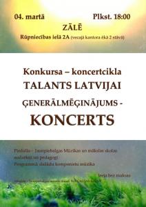 Konkursa – koncertcikla TALANTS LATVIJAI Ģenerālmēģinājums – KONCERTS